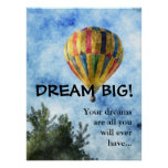 Dream as big as you can (L) Poster