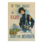If You Want To Fight-Join The Marines Poster