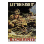 Let 'Em Have It-US Marines Poster