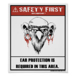 Safety First Humor-Ear Protection Poster