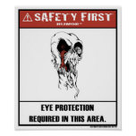 Safety First Humor-Eye Protection Poster