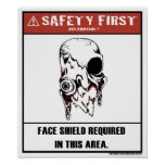 Safety First Humor-Face Shield Poster