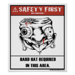 Safety First Humor-Hard Hat Poster