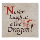 "SMAUGâ""¢ - Never Laugh At A Live Dragon Poster"